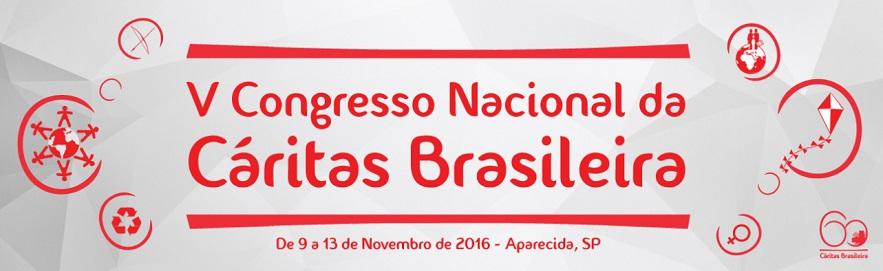 Cáritas realiza V Congresso Nacional